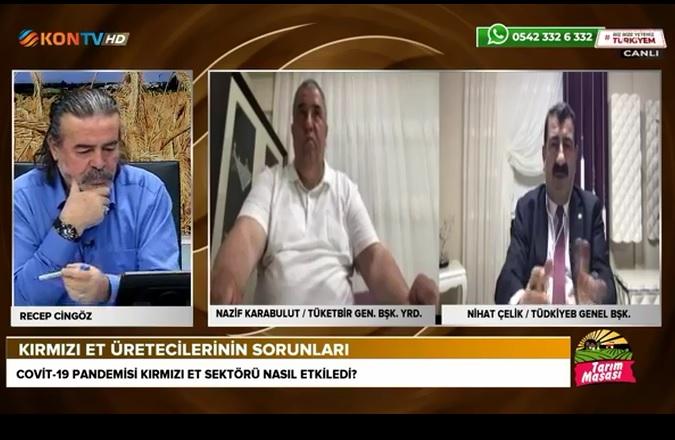 GENEL BAŞKAN ÇELİK KON TV DE TARIM MASASI PROGRAMINA KATILDI