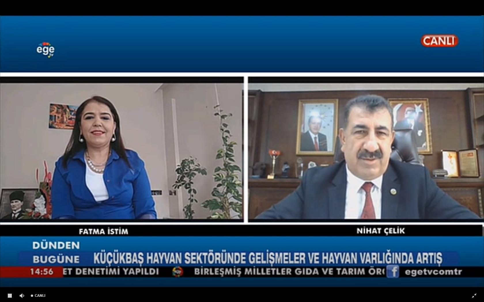 GENEL BAŞKAN ÇELİK EGE TV DE CANLI YAYINA KATILDI
