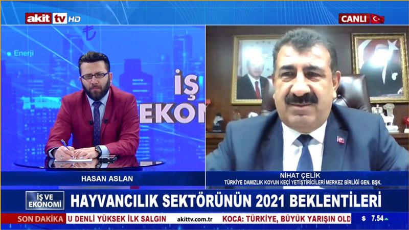GENEL BAŞKAN ÇELİK, AKİT TV DE SEKTÖRÜ DEĞERLENDİRDİ