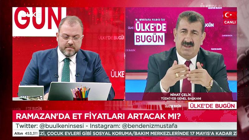 GENEL BAŞKAN ÇELİK, ÜLKE TV NİN CANLI YAYIN KONUĞU OLDU